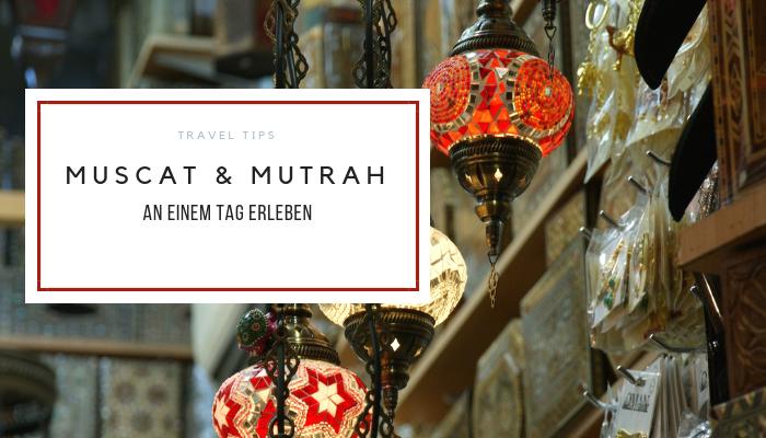 Muscat und Mutrah