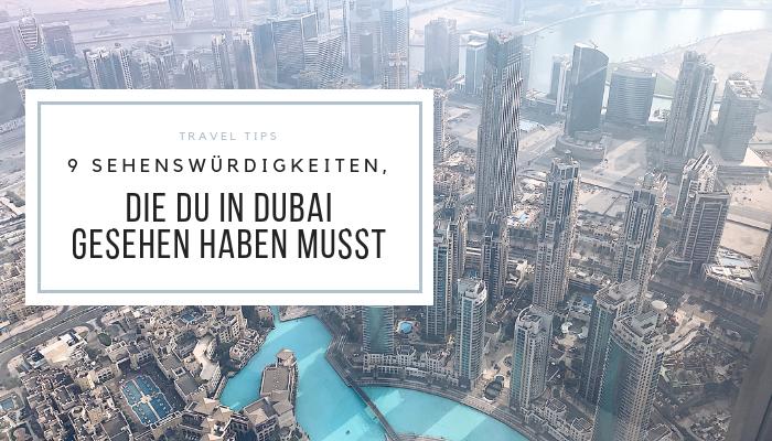 9 Sehenswürdigkeiten die du in Dubai gesehen haben musst