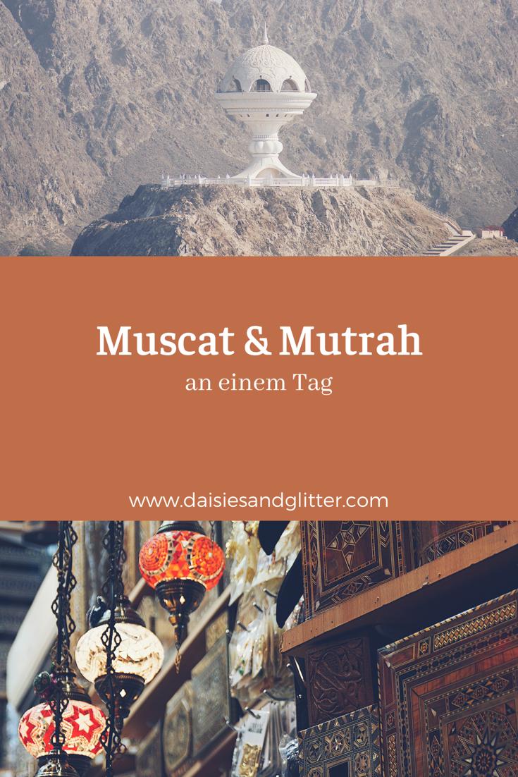 Muscat und Mutrah an einem Tag