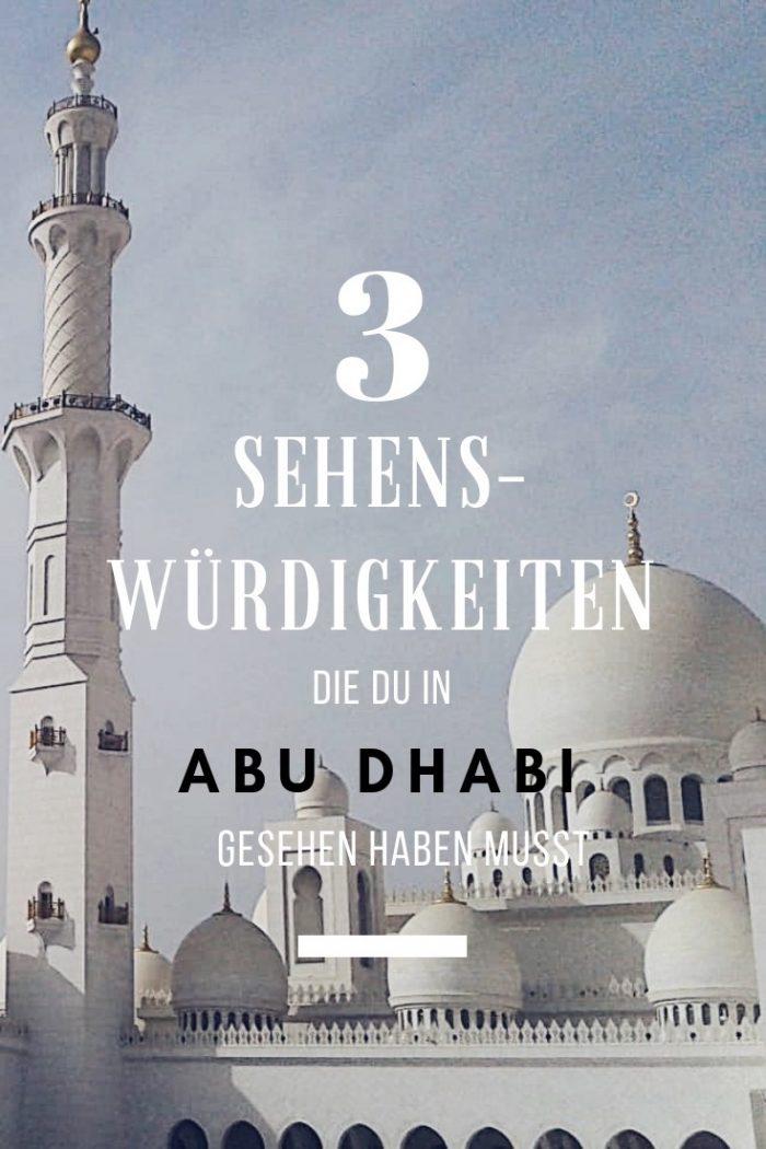 3 Sehenswürdigkeiten, die du in Abu Dhabi gesehen haben musst